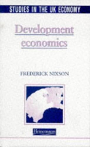 Studies in the UK Economy: Development Economics By Fred Nixson