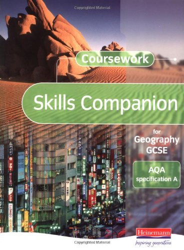 A Coursework Skills Companion for Geography GCSE: AQA Specification By Edited by David Payne