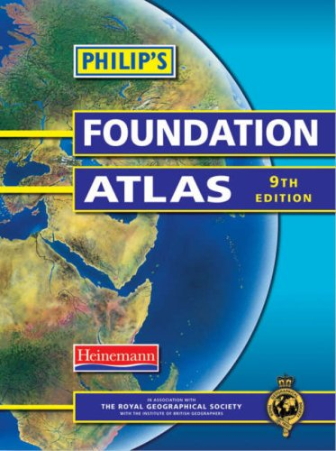 Philips Foundation Atlas 9th Edition By Royal Geographical Society