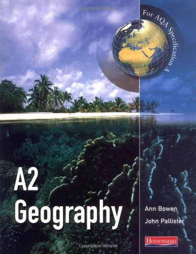 A A2 Geography for AQA specification By John Pallister