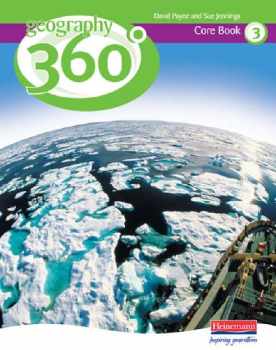 Geography 360 Degrees Core Pupil Book 3 von David Payne