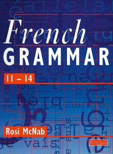 French Grammar 11-14 Pupil Book By Rosi McNab