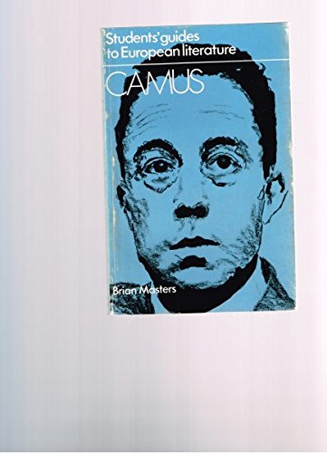 A Student's Guide to Camus (Students' guide to European literature) By Brian Masters
