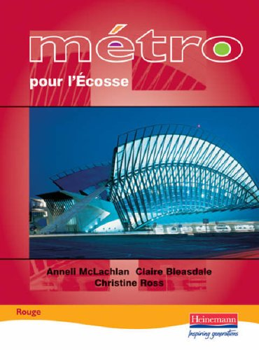 Metro pour L'Ecosse Rouge Student Book By Claire Bleasdale