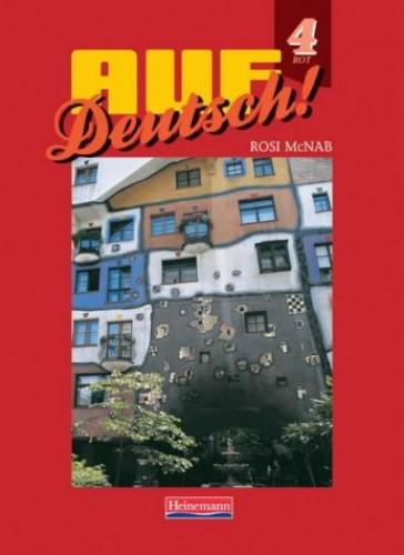 Auf Deutsch! 4 Rot (Higher) Student Book By Rosi McNab
