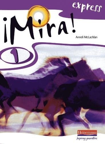 Mira Express 1 Pupil Book By Anneli McLachlan
