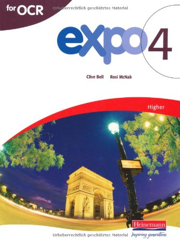 Expo 4 for OCR Higher Student Book Edited by Clive Bell