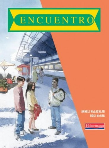 Encuentro Pupil Book By Anneli McLachlan