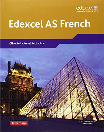Edexcel A Level French (AS) Student Book and CDROM By Clive Bell