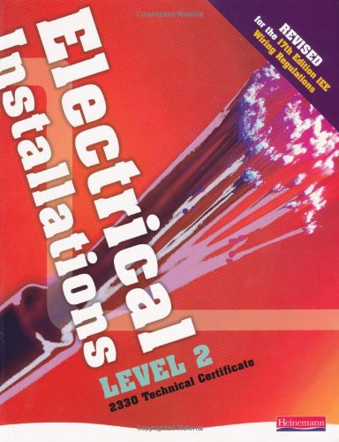Electrical Installations Level 2 2330 Technical Certificate Student Book Revised Edition By Edited by Nigel Harman