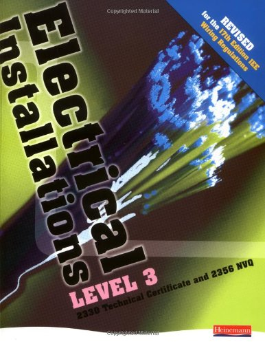 Electrical Installations Level 3 2330 Tech Certificate & 2356 NVQ Student Book Rev Edition by Nigel Harman