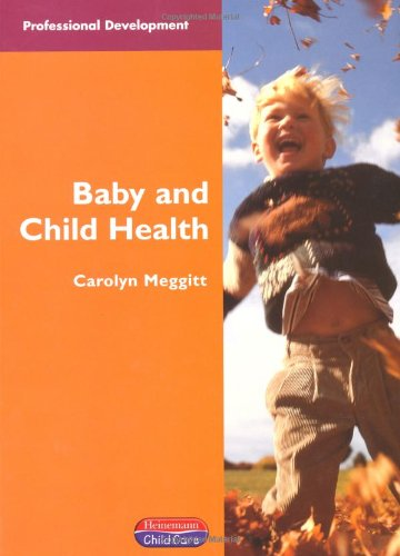 Baby and Child Health by Carolyn Meggitt
