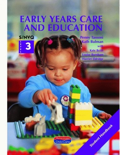 S/NVQ Level 3 in Early Years Care and Education Student Book By Kath Bulman