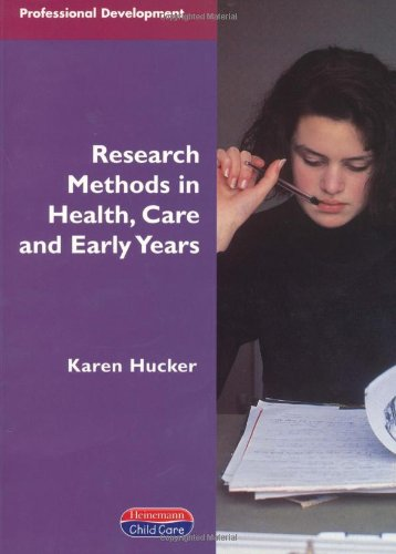Research Methods in Health, Care and Early Years by Karen Hucker