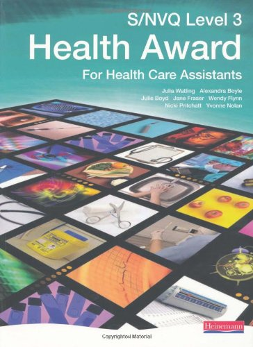 NVQ/SVQ Level 3 Health Award Candidate Book Edited by Wendy Flynn