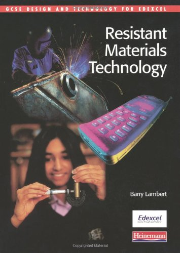 GCSE Design and Technology for Edexcel: Resistant Materials Technology Student Book By Barry Lambert