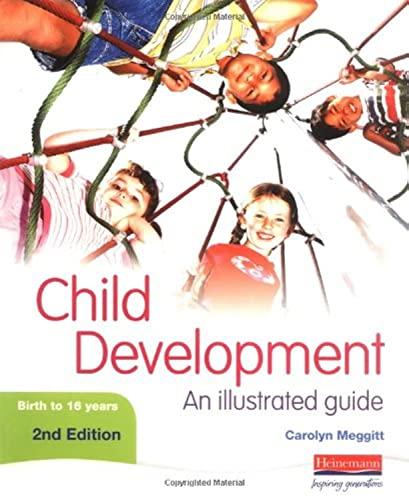 Child Development: An Illustrated Guide 2nd edition By Carolyn Meggitt