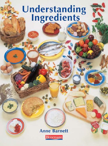 Understanding Ingredients Pupil Book By Anne Barnett