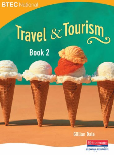 BTEC National Travel and Tourism Book 2 By Edited by Gillian Dale