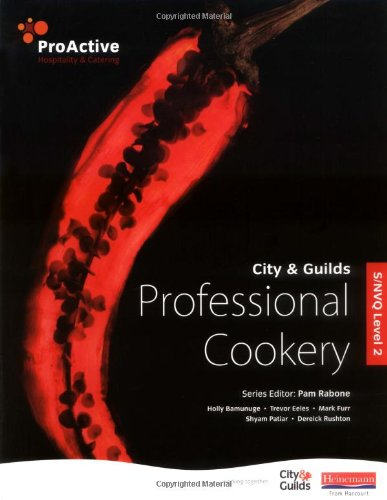 S/NVQ Level 2 Professional Cookery (ProActive Hospitality & Catering) By Dereick Rushton
