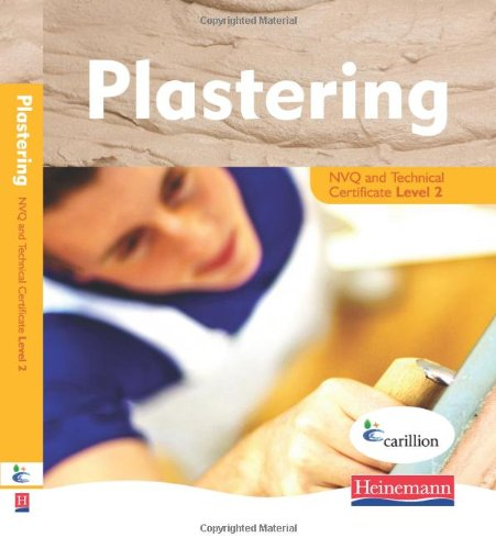 Plastering NVQ and Technical Certificate Level 2 Student Book By Jon Mortimore