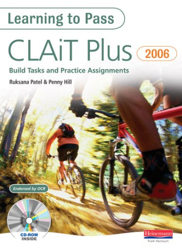 CLAiT Plus Build Tasks and Practice Assignments By Ruksana Patel