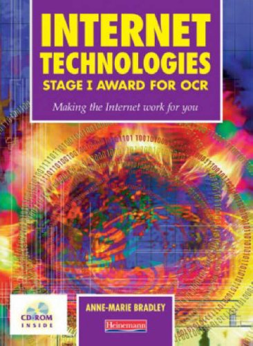 Internet Technologies Stage 1 for OCR Student Book By Anne Marie Bradley
