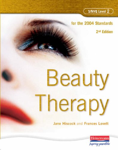 S/NVQ Level 2 Beauty Therapy, 2nd Edition: For the 2004 Standards By Jane Hiscock