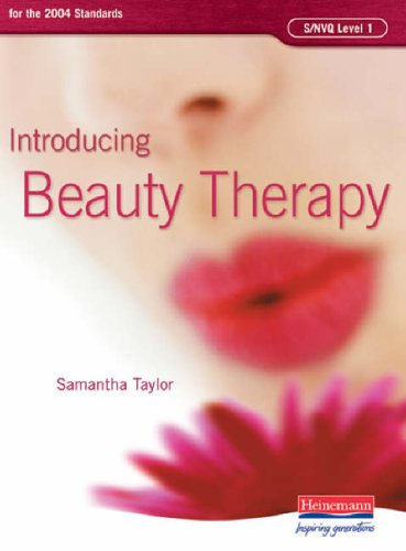 S/NVQ Level 1 Introducing Beauty Therapy By Edited by Samantha Taylor