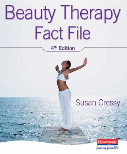Beauty Therapy Fact File, 4th Edition By Susan Cressy