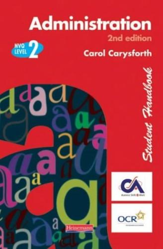 S/NVQ Administration Level 2 Student Handbook By Carol Carysforth