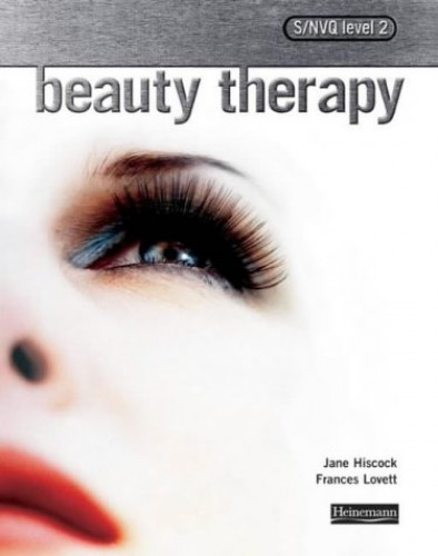 S/NVQ Level 2 Beauty Therapy: Candidate Handbook: For the 2004 Standards by Jane Hiscock