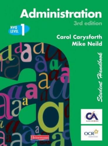 S/NVQ Administration Level 1 Student Handbook (NVQ Administration Levels 1-3) By Carol Carysforth