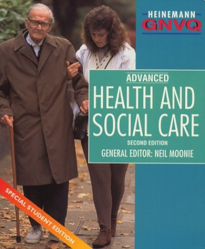 GNVQ Health and Social Care Advanced Special Student Edition By Edited by Beryl Stretch