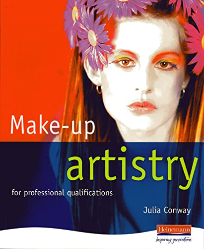 Make-Up Artistry: for Professional Qualifications By Julia Conway