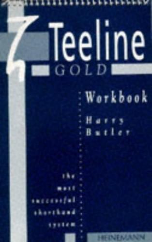 The Teeline Gold Workbook By Harry Butler