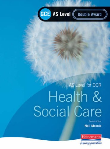 GCE AS Level Health and Social Care Double Award Book (For OCR) By Beryl Stretch