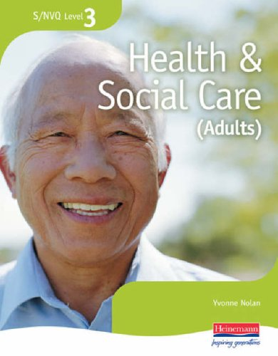 S/NVQ Level 3 Health and Social Care Candidate Handbook By Yvonne Nolan