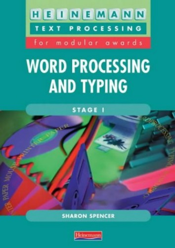 Word Processing/Typing Stage 1 By Sharon Spencer
