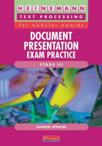 Document Presentation Exam Practice Stage III By Sharon Spencer