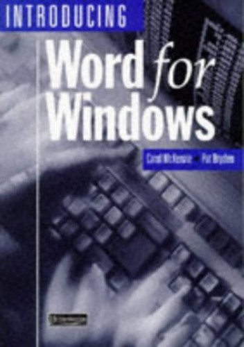Introducing Word For Windows By Carol McKenzie