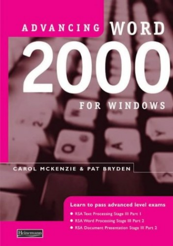 Advancing Word 2000 for Windows By Carol McKenzie