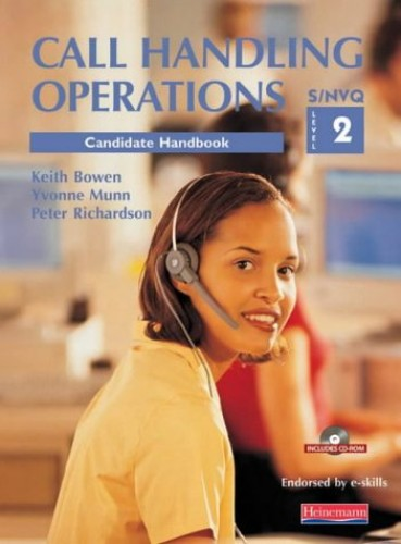 S/NVQ Level 2 Call Handling Operations Student Pack By Keith Bowen