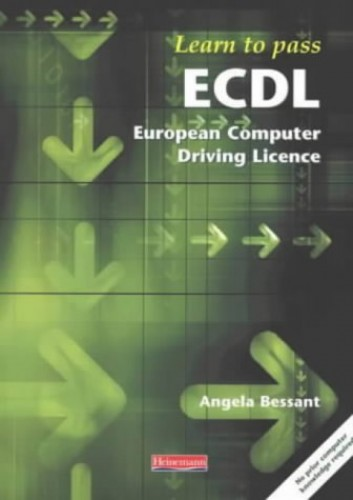 Learning to Pass the European Computer Driving Licence By Angela Bessant