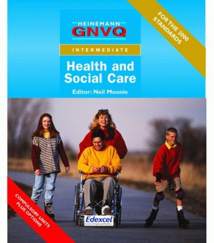Intermediate GNVQ Health & Social Care Student Book with Options By Edited by Beryl Stretch