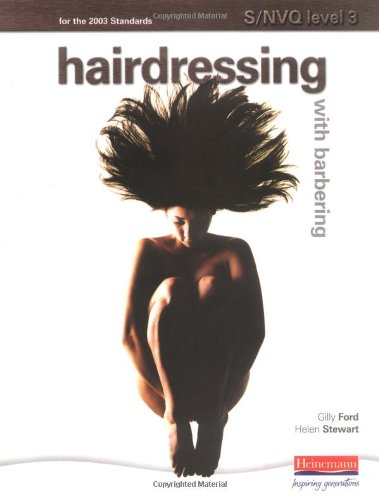 S/NVQ Level 3 Hairdressing with Barbering Units: Candidate Handbook: For the 2003 Standards (S/NVQ Hairdressing for Levels 1 2 and 3) By Helen Stewart