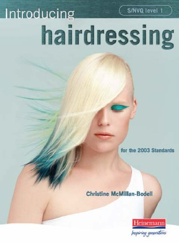 S/NVQ Level 1 Introducing Hairdressing By Christine McMillan-Bodell