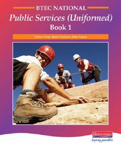 BTEC National in Public Services - Student Book 1 By Debra Gray