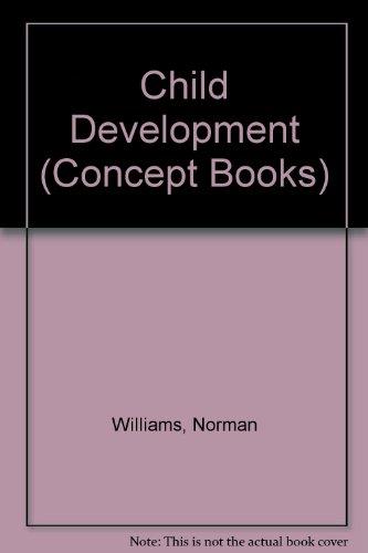 Child Development  Copcept By Norman Williams