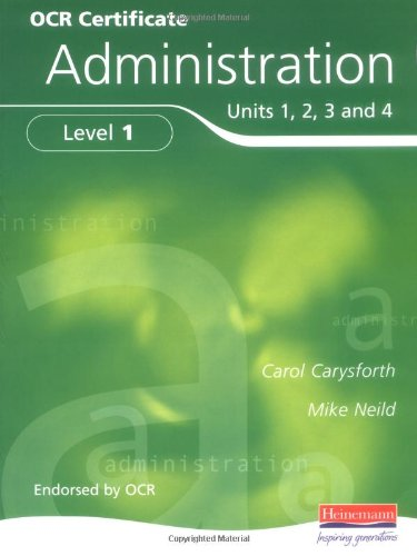 OCR Certificate In Administration Level 1 Student Book By Carol Carysforth